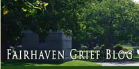 Fairhaven Grief Blog