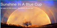 Sunshine In A Blue Cup